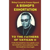A Bishop's Exhortation to the Fathers of Vatican II