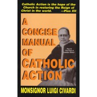 A Concise Manual of Catholic Action