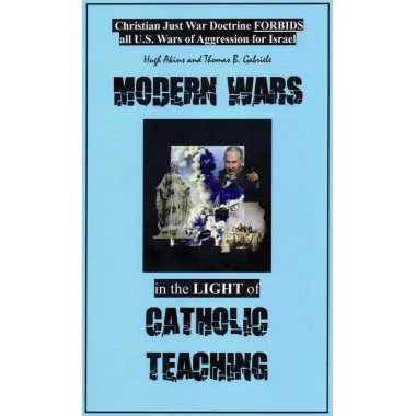 Modern Wars in the Light of Catholic Teaching