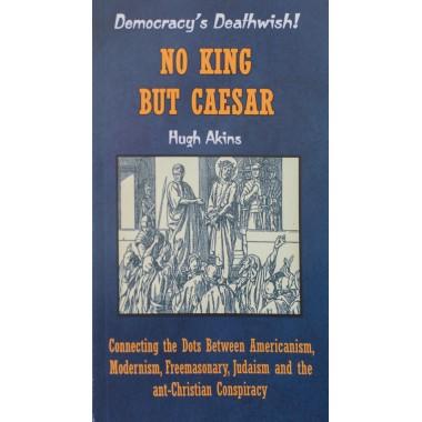 No King But Caesar