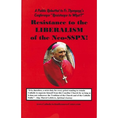 Resistance to the Liberalism of the Neo-SSPX
