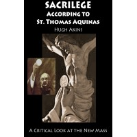 Sacrilege According to St. Thomas Aquinas