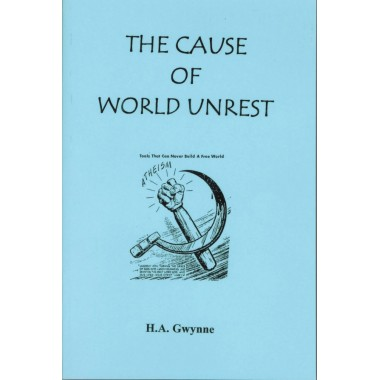 The Cause of World Unrest