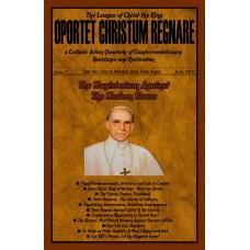Oportet Christum Regnare - Issue 7 - Fall 2015