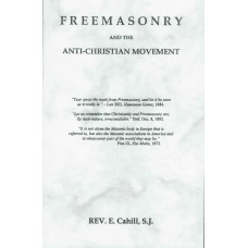 Freemasonry and the Anti-Christian Movement