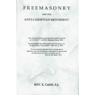 Freemasonry and the Anti-Christian Movement