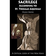 Sacrilege According to St. Thomas Aquinas