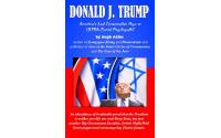 Donald Trump, America's Last Conservative Hope or Ultra-Zionist Psychopath?