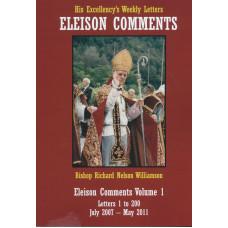 Eleison Comments Vol. 1