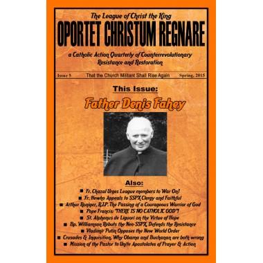 Oportet Christum Regnare - Issue 5 - Spring 2015