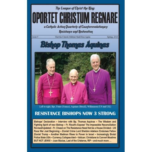 Oportet Christum Regnare - Issue 9 - Spring 2016