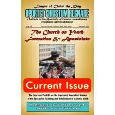 Oportet Christum Regnare - Issue 18 - Summer 2018