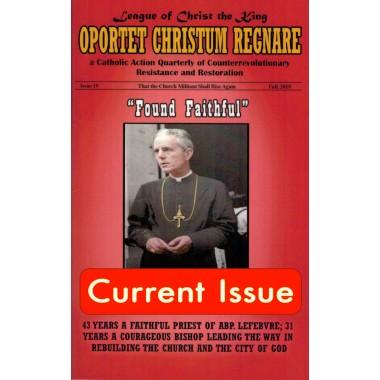 Oportet Christum Regnare - Issue 19 - Fall 2018
